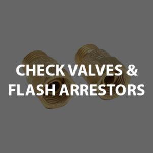 Check Valves & Flash Arrestors